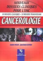 Couverture du livre « Cancerologie » de Jean-David Zeitoun et Sandra Malak aux éditions Vernazobres Grego