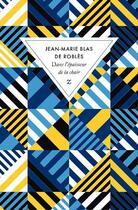 Couverture du livre « Dans l'épaisseur de la chair » de Jean-Marie Blas De Roblès aux éditions Zulma