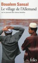 Couverture du livre « Le village de l'allemand ou le journal des frères Schiller » de Boualem Sansal aux éditions Gallimard