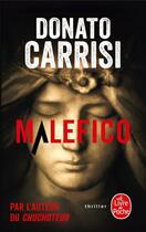 Couverture du livre « Malefico » de Donato Carrisi aux éditions Lgf