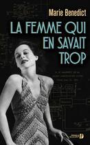 Couverture du livre « La femme qui en savait trop » de Marie Benedict aux éditions Presses De La Cite