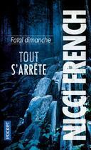Couverture du livre « Fatal dimanche » de Nicci French aux éditions Pocket