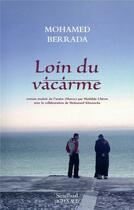 Couverture du livre « Loin du vacarme » de Mohamed Berrada aux éditions Sindbad