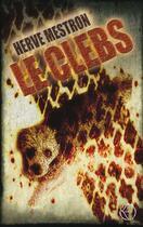 Couverture du livre « Le clebs » de Herve Mestron aux éditions Lokomodo
