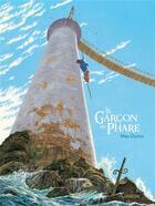 Couverture du livre « Le garcon du phare » de Max Ducos aux éditions Sarbacane