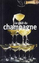 Couverture du livre « Le goût du champagne » de Ingrid Astier et Bruno Verjus aux éditions Mercure De France