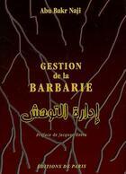 Couverture du livre « Gestion de la barbarie » de Abu Bakr Naji aux éditions Editions De Paris