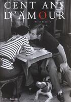 Couverture du livre « Cent Ans D Amour » de Elmaleh/Nelly aux éditions Marval