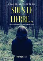 Couverture du livre « Sous le lierre... » de Francoise Chapelon aux éditions Bookelis
