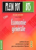 Couverture du livre « Economie Generale Bts T.26 » de Michel Biales et R Leurion aux éditions Foucher