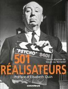Couverture du livre « 501 réalisateurs » de Steven Jay Schneider aux éditions Omnibus