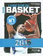 Couverture du livre « Livre d'or du basket 2015 » de Thomas Berjoan aux éditions Solar