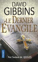 Couverture du livre « Le dernier évangile » de David Gibbins aux éditions Pocket
