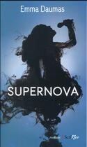 Couverture du livre « Supernova » de Emma Daumas aux éditions Scrineo