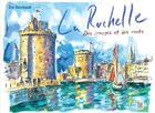 Couverture du livre « La Rochelle, des images et des mots » de Raimbault Eric aux éditions La Bouinotte