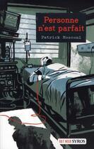 Couverture du livre « Personne n'est parfait » de Patrick Mosconi aux éditions Syros