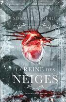 Couverture du livre « La reine des neiges ; les contes interdits » de Simon Rousseau aux éditions Ada