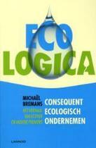Couverture du livre « Ecologica » de Michael Bremans aux éditions Uitgeverij Lannoo