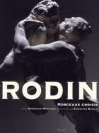 Couverture du livre « Rodin ; morceaux choisis » de Veronique Mattiussi et Christian Baraja aux éditions Seuil