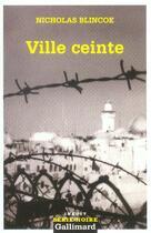 Couverture du livre « Ville ceinte » de Nicholas Blincoe aux éditions Gallimard