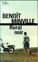 Couverture du livre « Rural noir » de Benoit Minville aux éditions Gallimard