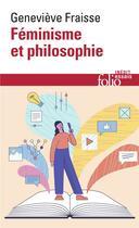 Couverture du livre « Féminisme et philosophie » de Genevieve Fraisse aux éditions Gallimard
