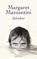 Couverture du livre « Splendeur » de Margaret Mazzantini aux éditions Robert Laffont