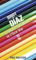 Couverture du livre « La brève et merveilleuse vie d'Oscar Wao » de Junot Diaz aux éditions 10/18