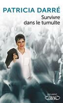 Couverture du livre « Survivre dans le tumulte » de Patricia Darre aux éditions Michel Lafon