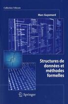 Couverture du livre « Structures de données et méthodes formelles » de Marc Guyomard aux éditions Springer