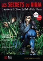 Couverture du livre « Les secrets du ninja ; enseignements shinobi de maître Hattori Hanzo » de Sean Michael Wilson et Akiko Shimojima aux éditions Budo