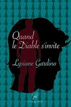 Couverture du livre « Quand le diable s'invite... » de Lysiane Gardino aux éditions La Compagnie Litteraire