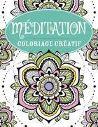 Couverture du livre « Coloriage créatif ; méditation ; coloriage créatif » de Collectif aux éditions Bravo