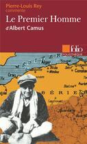 Couverture du livre « Le premier homme d'Albert Camus » de Pierre-Louis Rey aux éditions Gallimard