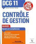 Couverture du livre « DCG 11 ; contrôle de gestion ; manuel (édition 2019/2020) » de Sabine Separi et Claude Alazard et Romaric Duparc aux éditions Dunod