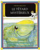 Couverture du livre « Le têtard mystérieux » de Steven Kellogg aux éditions Ecole Des Loisirs