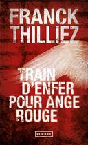 Couverture du livre « Train d'enfer pour ange rouge » de Franck Thilliez aux éditions Pocket
