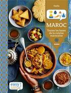 Couverture du livre « Maroc ; toutes les bases de la cuisine marocaine » de Nadia Paprikas aux éditions Mango