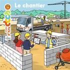 Couverture du livre « Le chantier » de Laurent et Ledu aux éditions Milan