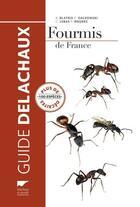 Couverture du livre « Fourmis de France » de R. Blatrix et C. Galkowski et C. Lebas et P. Wegnez aux éditions Delachaux & Niestle