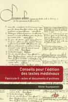 Couverture du livre « Conseils pour l'édition des textes médiévaux t.2 (édition 2009) » de Olivier Guyotjeannin aux éditions Cths Edition