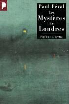 Couverture du livre « Les mystères de londres » de Paul Feval aux éditions Libretto