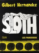 Couverture du livre « Sloth ; les paresseux » de Gilbert Hernandez aux éditions Panini