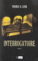 Couverture du livre « Interrogatoire » de Thomas H. Cook aux éditions Archipel