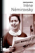 Couverture du livre « Irene nemirovsky - biographie » de Jonathan Weiss aux éditions Felin