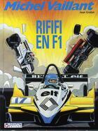 Couverture du livre « Michel Vaillant t.40 ; rififi en F1 » de Jean Graton aux éditions Graton