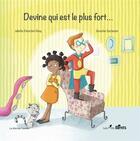 Couverture du livre « Devine qui est le plus fort ? » de Severine Duchesne et Juliette Parachini-Deny aux éditions Les P'tits Berets