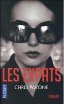 Couverture du livre « Les expats » de Chris Pavone aux éditions Pocket