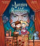 Couverture du livre « La bergère et le ramoneur » de Hans Christian Andersen et Charlotte Cottereau aux éditions Balivernes