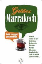 Couverture du livre « Goûtez Marrakech » de Elvira Masson aux éditions Agnes Vienot